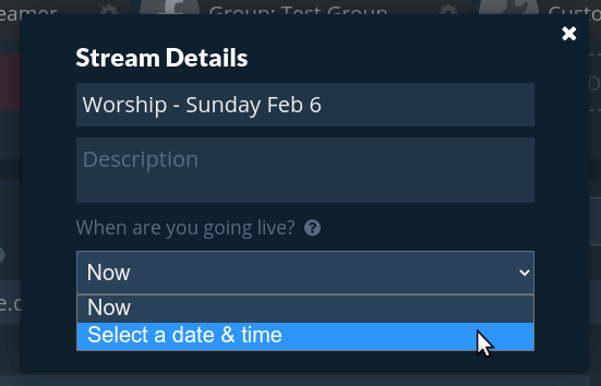 When are you going live dropdown selector